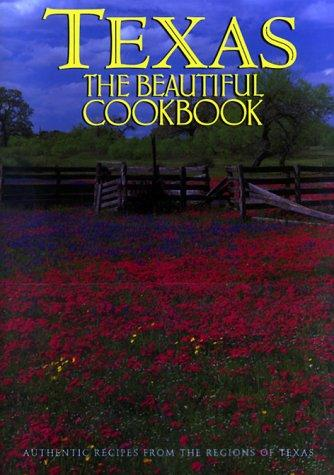Download Texas the beautiful cookbook