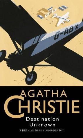 Destination Unknown by Agatha Christie
