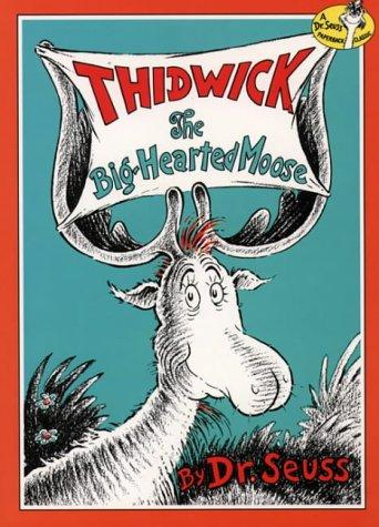 Thidwick the Big-hearted Moose (Dr.Seuss Classic Collection)