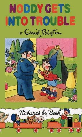 NODDY GETS INTO TROUBLE.