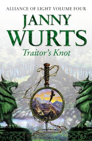 Traitor's Knot (Wars of Light & Shadow)