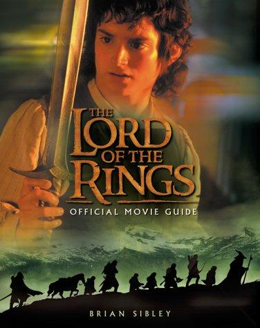 """The """"Lord of the Rings"""" Official Movie Guide"""