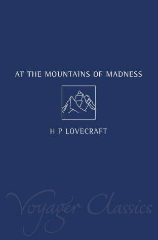 At the Mountains of Madness (Voyager Classics)