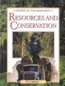 Resources and Conservation (Secrets of the Rain Forest)
