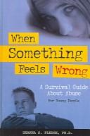 When Something Feels Wrong