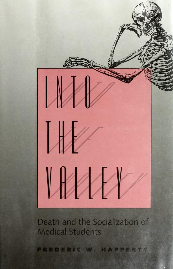 Into the valley by Frederic W. Hafferty