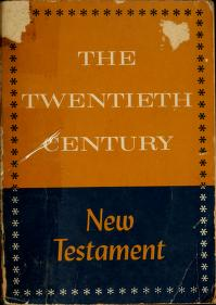 Cover of: The twentieth century New Testament by