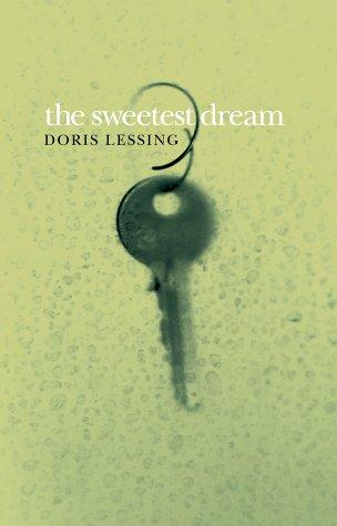 The Sweetest Dream by Doris Lessing