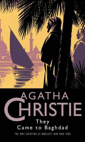 They Came to Baghdad (Agatha Christie Collection)