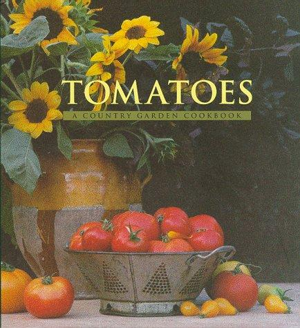 Tomatoes by Jesse Ziff Cool