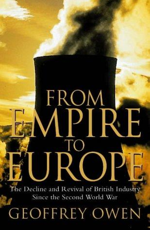 From Empire to Europe by Geoffrey Owen