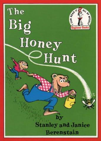 The Big Honey Hunt (Beginner Books) by Stan Berenstain, Jan Berenstain