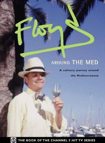 Floyd Around The Med by Keith Floyd, Floyd