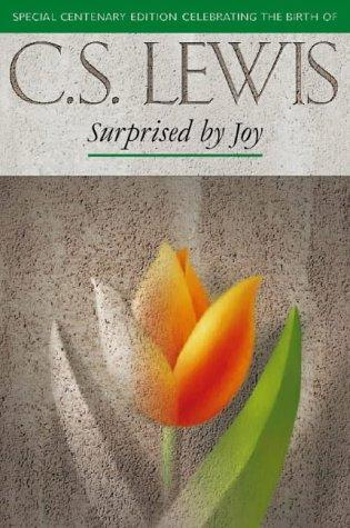 Surprised By Joy (The C.)