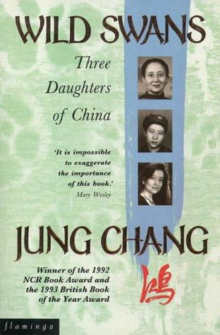 Wild Swans by Jung Chang