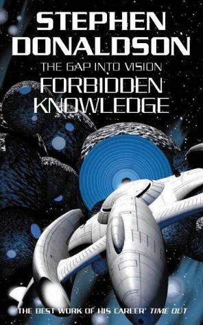 Forbidden Knowledge (Gap) by Stephen R. Donaldson