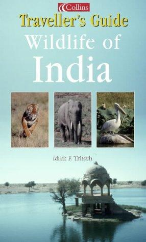 Wildlife of India (Safari Guide S.) by Mark F. Tritsch