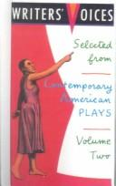 Selected from Contemporary American Plays (Writers' Voices) by Lori Gum