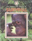 The Nature and Science of Survival (Exploring the Science of Nature) by Burton, Jane., Kim Taylor