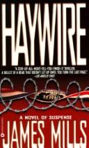 Haywire by James Mills