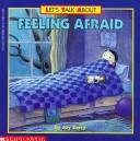 Feeling Afraid (Let's Talk About) by Joy Wilt Berry