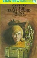 The mystery of the brass bound trunk by Carolyn Keene