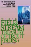 Field and Stream Treasury of Trout Fishing by Leonard M. Wright