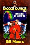 Invasion of the Ufos (Bloodhounds, Inc.) by Bill Myers