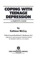 Coping with teenage depression by Kathy McCoy